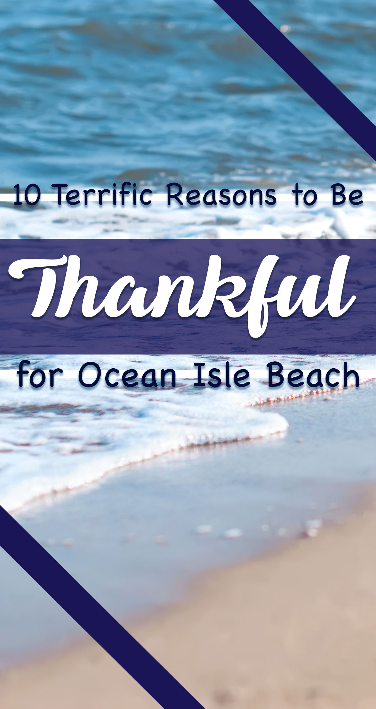 10 Terrific Reasons to be Thankful for Ocean Isle Beach Pin