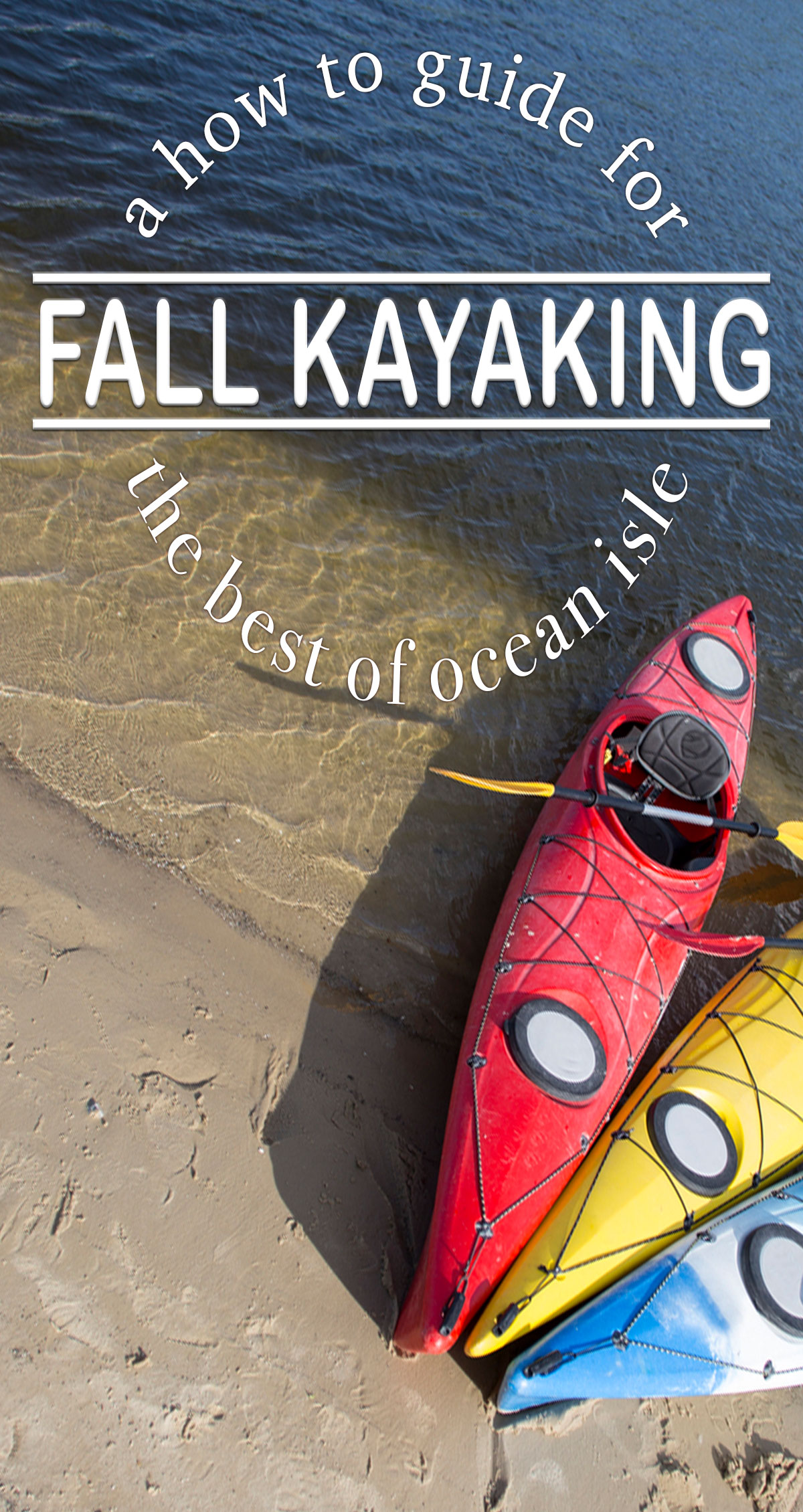 A How to Guide for the Best of Ocean Isle- Fall Kayaking Pin