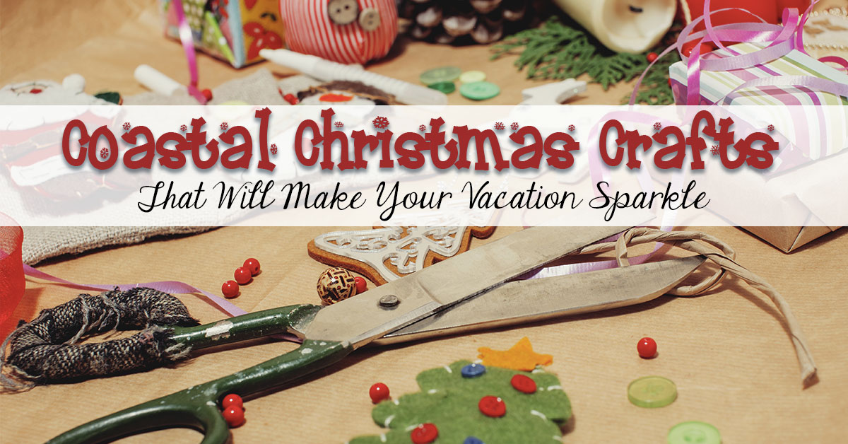 Coastal Christmas Crafts That Will Make Your Vacation Sparkle