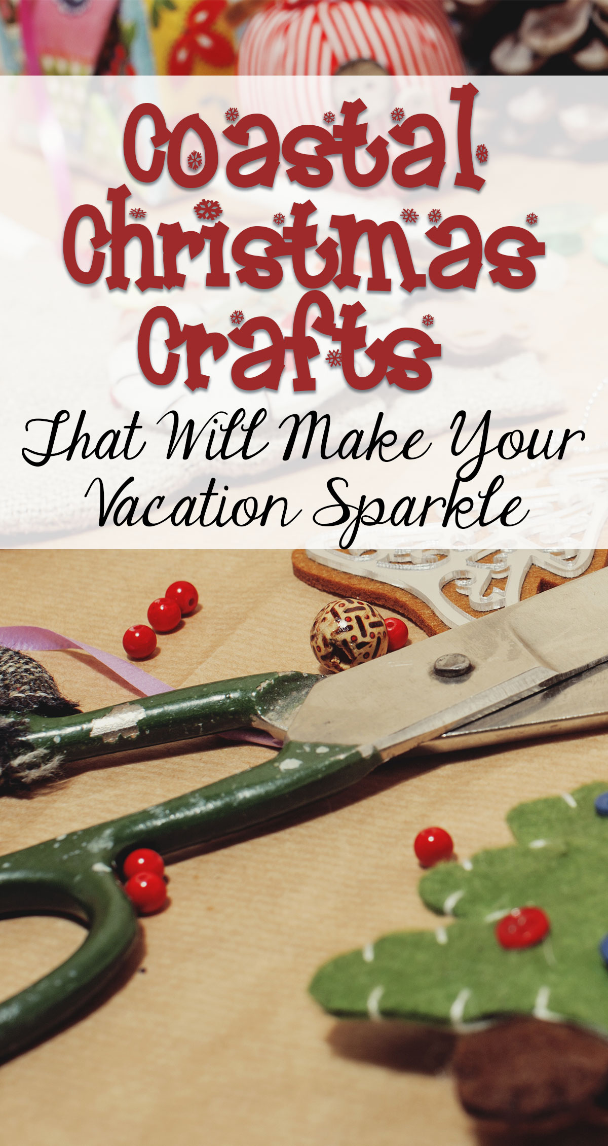 Coastal Christmas Crafts That Will Make Your Vacation Sparkle Pin
