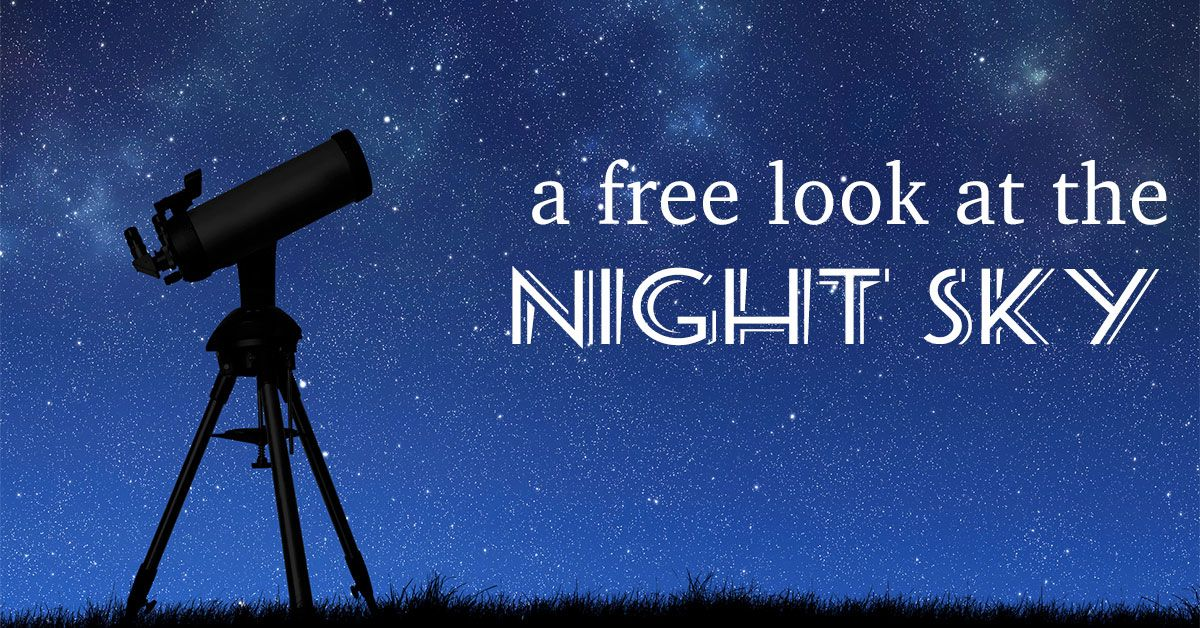 A Free Look at the Night Sky
