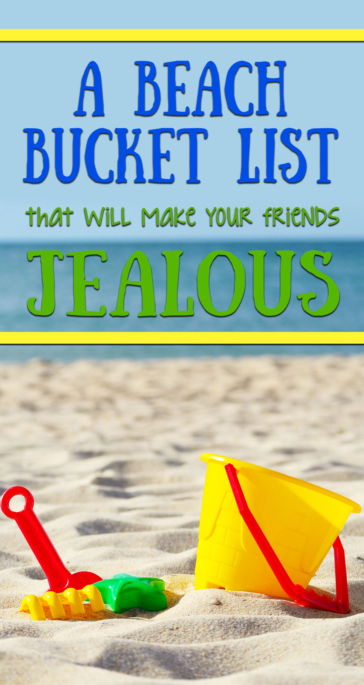 A Beach Bucket List That Will Make Your Friends Jealous Pin
