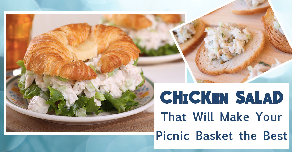 Chicken Salad That Will Make Your Picnic Basket the Best