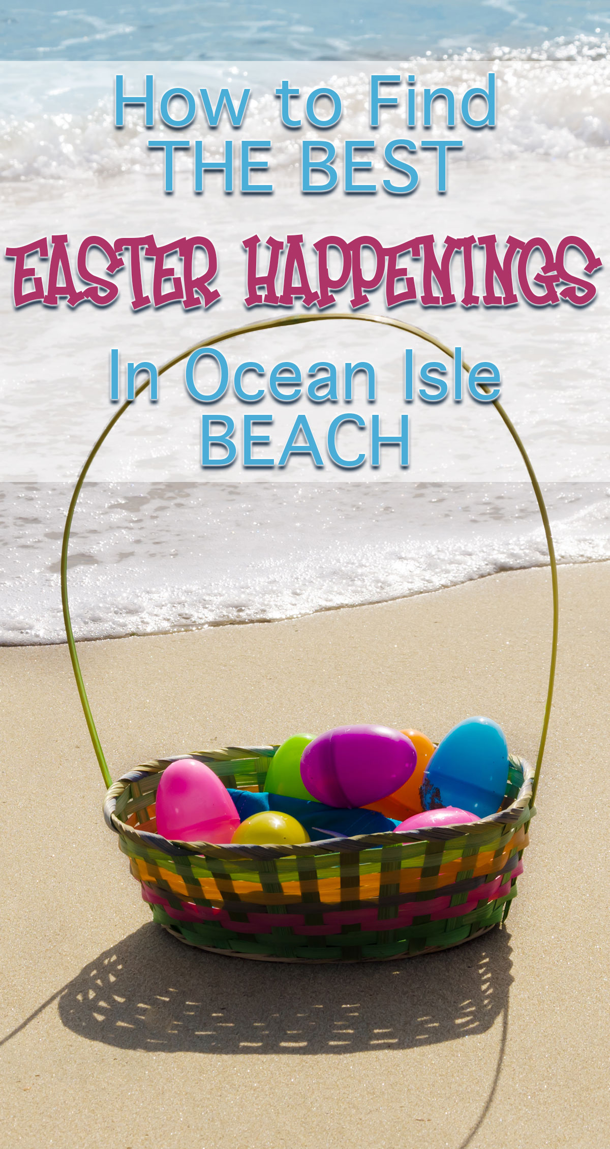 How to Find the Best Easter Happenings in Ocean Isle Beach Pin