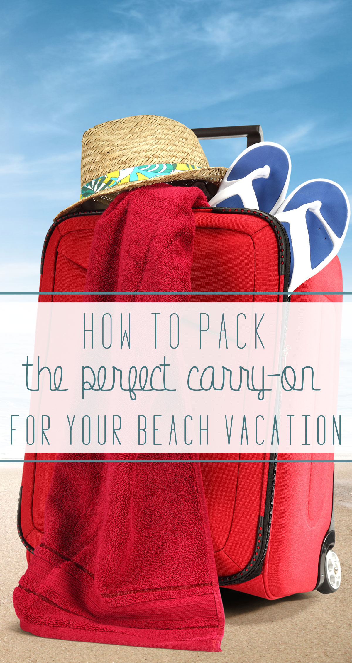 How to Pack the Perfect Carry-on for Your Beach Vacation Pin