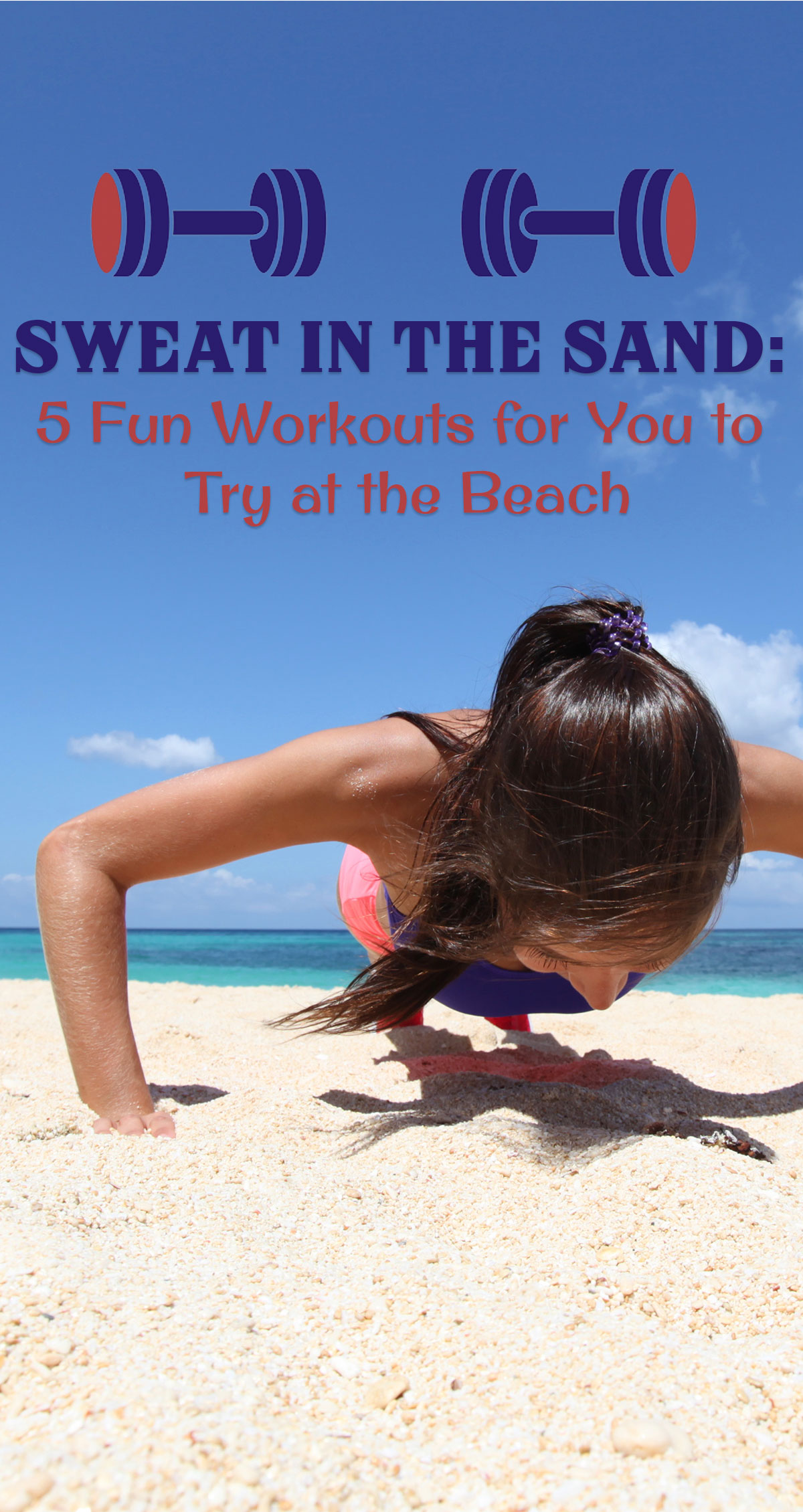 Sweat in the Sand: 5 Fun Workouts for You to Try at the Beach Pin