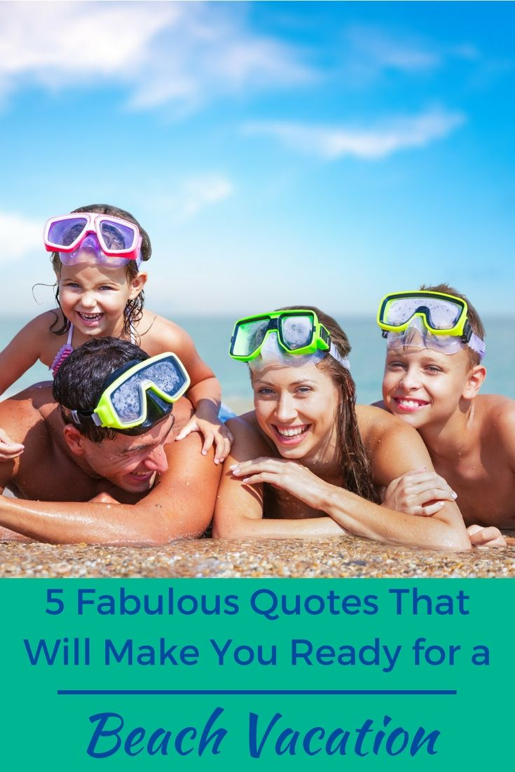 5 Fabulous Quotes That Will Make You Ready for a Beach ...