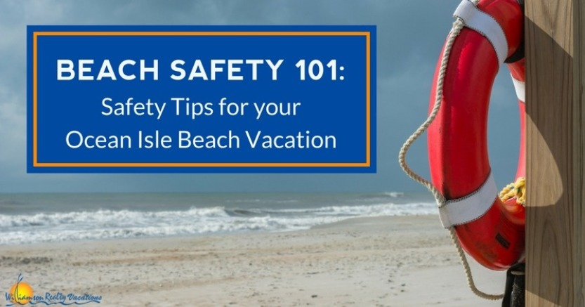Ocean Isle Beach Safety 101 | Williamson Realty Vacations