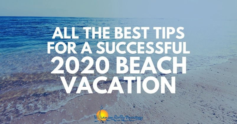 All the best tips for a successful 2020 beach vacation
