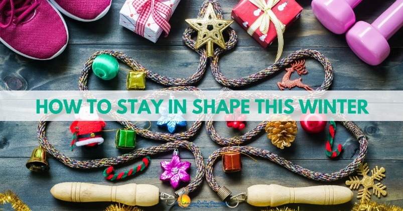 How to Stay In Shape This Winter | Williamson Realty Vacations