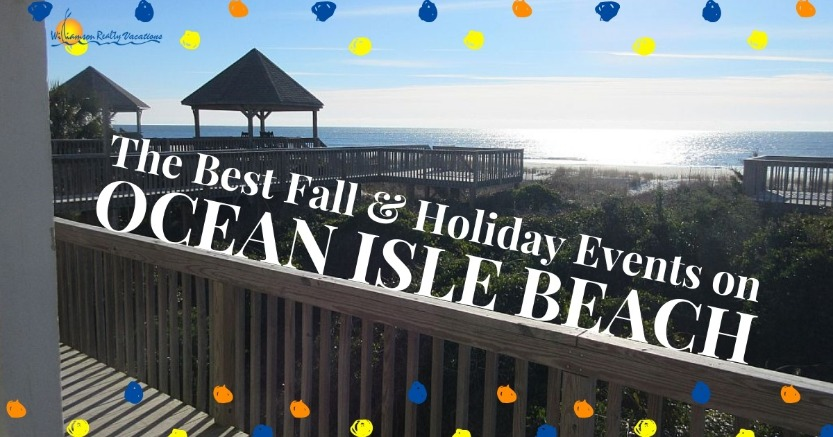 The Best Fall and Holiday Events on Ocean Isle Beach | Williamson Realty Vacations