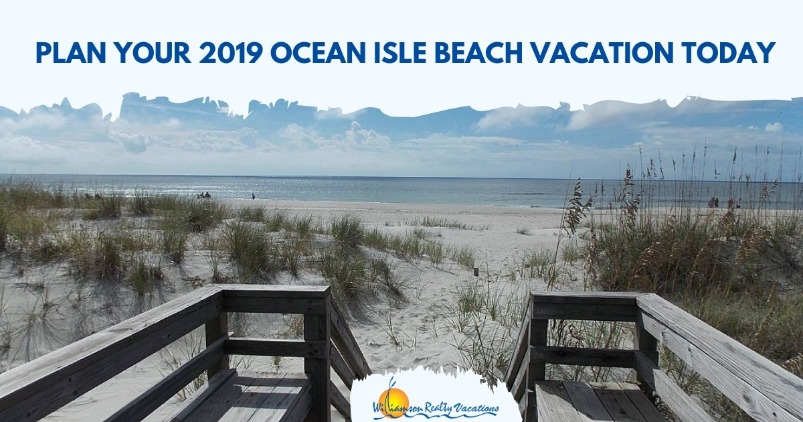 Plan Your 2019 Ocean Isle Beach Vacation Today | Williamson Realty Vacations