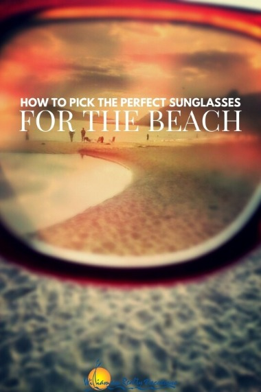 How to Pick the Perfect Sunglasses for the Beach