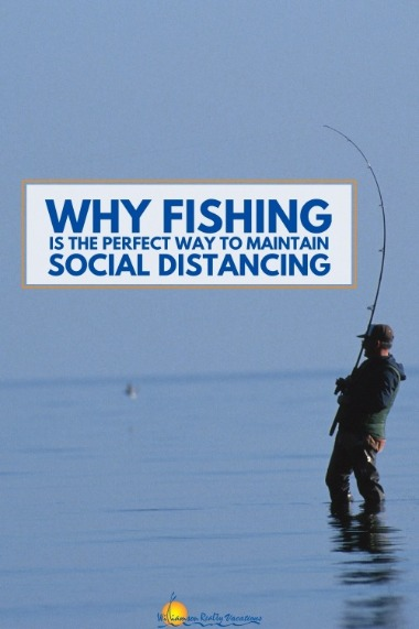Why Fishing is the Perfect Way to Maintain Social Distancing