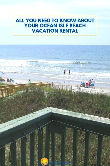 All You Need to Know About Your Ocean Isle Beach Vacation Rental